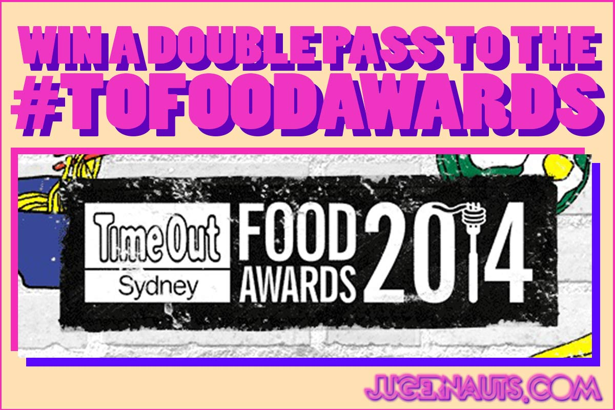 WIN A DOUBLEPASS TO #TOFOODAWARDS | SYDNEY
